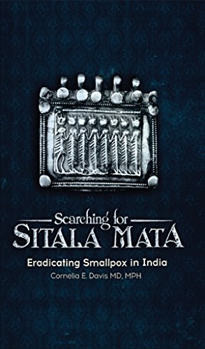 Searching for Sitala Mata: Eradicating Smallpox in India